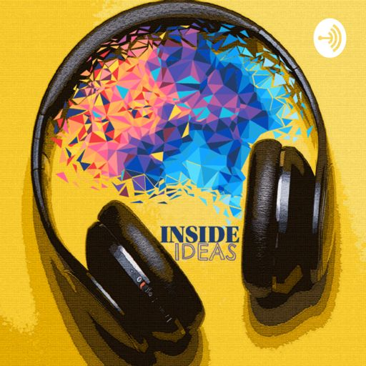 Cover art for podcast Inside Ideas with Marc Buckley