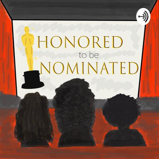 Cover art for podcast Honored to be Nominated