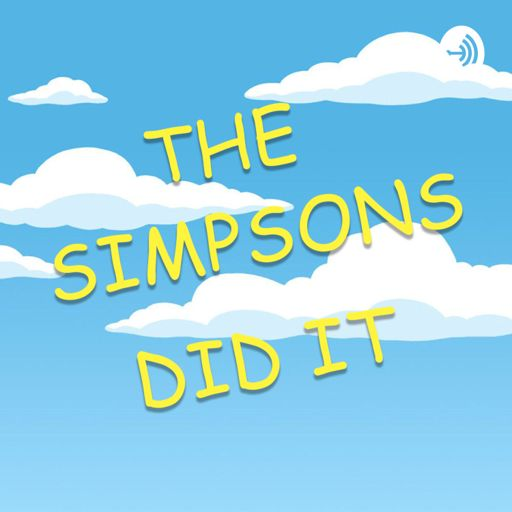 Cover art for podcast The Simpsons Did It