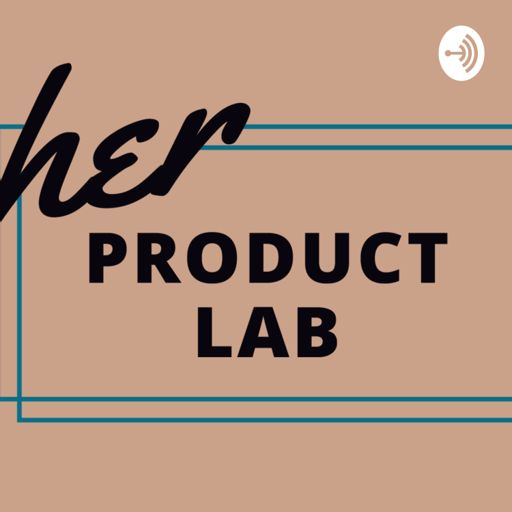 Cover art for podcast Her Product Lab