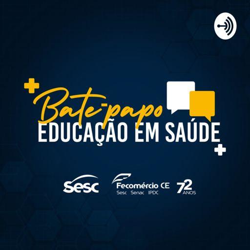 Cover art for podcast Bate-papo com Educação em Saúde