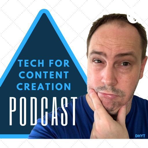 Cover art for podcast Tech for Content Creation Podcast with Doug Hewson