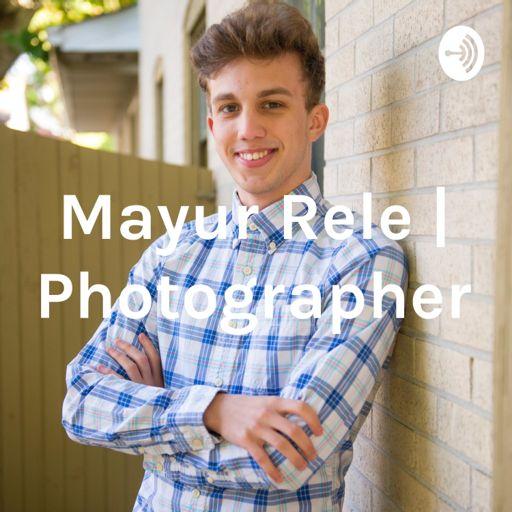 Cover art for podcast Mayur Rele | Photographer