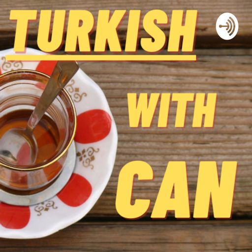 Cover art for podcast Turkish with Can
