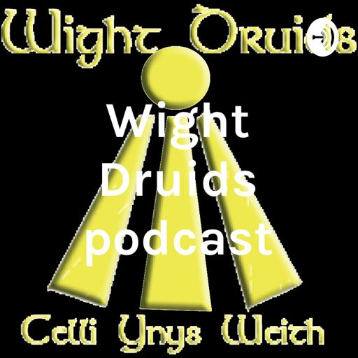 Cover art for podcast Wight Druids podcast