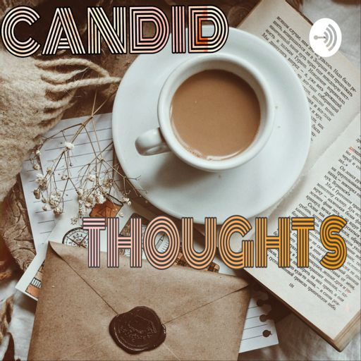 Cover art for podcast CANDID THOUGHTS