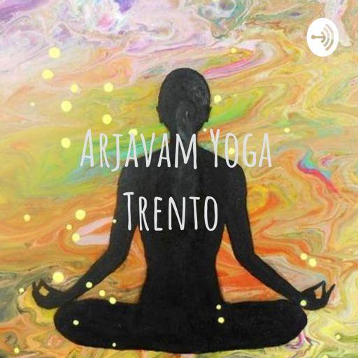 Cover art for podcast Arjavam Yoga Trento