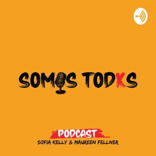 Cover art for podcast Somos Todxs