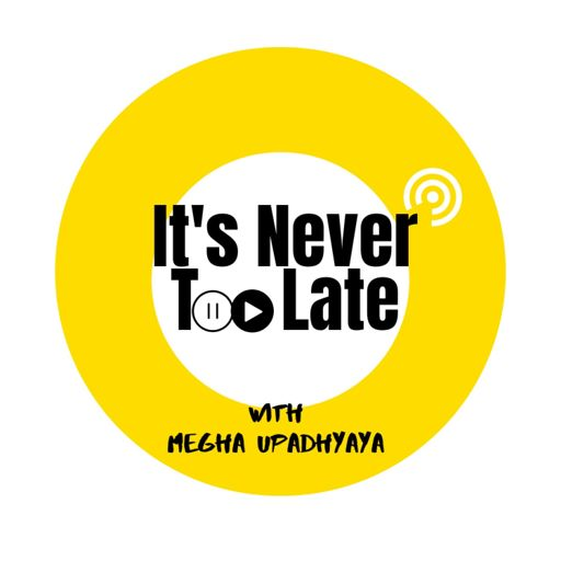 Cover art for podcast It's Never Too Late