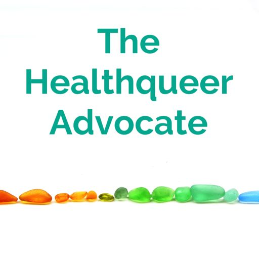 Cover art for podcast The Healthqueer Advocate