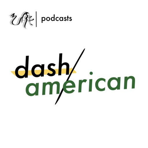 Cover art for podcast Dash American