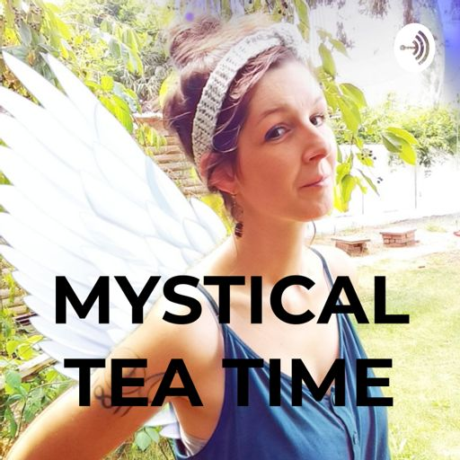 Cover art for podcast MYSTICAL TEA TIME