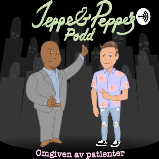 Cover art for podcast Jeppe och Peppes Podd - Omgiven av patienter