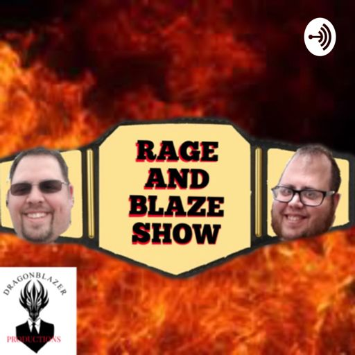 Cover art for podcast The Rage and Blaze WWE Wrestling PPV rewatch podcast