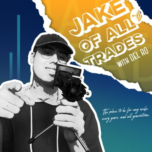 Cover art for podcast Jake of All Trades with Del Ro