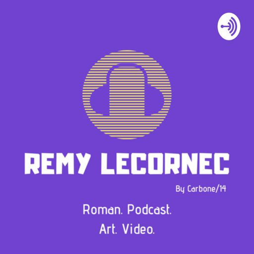 Cover art for podcast Remy Lecornec