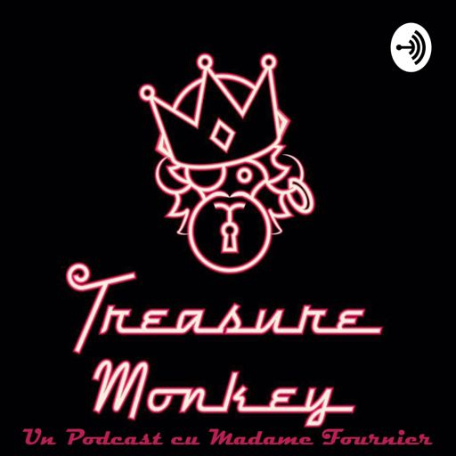 Cover art for podcast Treasure Monkey cu Madame Fournier
