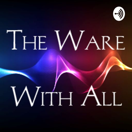 Cover art for podcast The Ware With All
