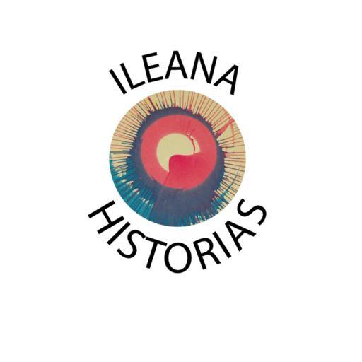 Cover art for podcast Ileana Historias