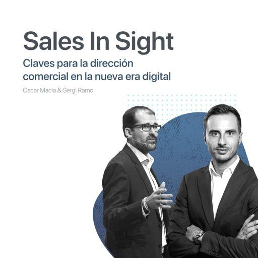 Cover art for podcast Sales In Sight: Claves para la Dirección Comercial en la nueva era digital