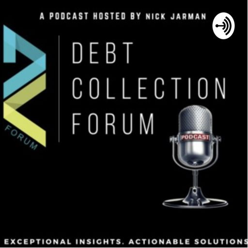 Cover art for podcast Debt Collection Forum