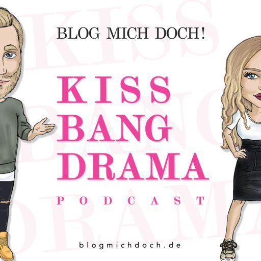Cover art for podcast Kiss, Bang, Drama - Der Podcast über Männer und Frauen