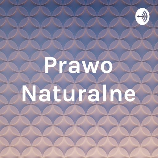 Cover art for podcast Prawo Naturalne