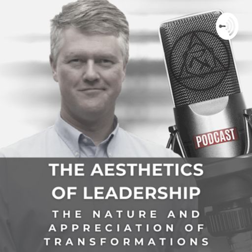 Cover art for podcast The Aesthetics of Leadership