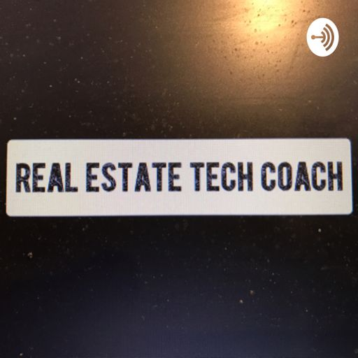 Cover art for podcast Real Estate Tech Coach