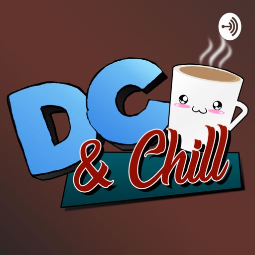 Cover art for podcast DC and Chill with Coach and Roberto