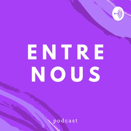 Cover art for podcast Entre Nous