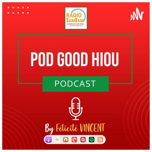 Cover art for podcast  POD GOOD HIOU