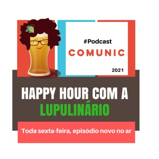 Cover art for podcast Happy Hour com a Lupulinário