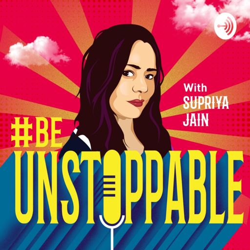 Cover art for podcast The #BeUnstoppable Podcast