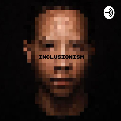 Cover art for podcast Inclusionism