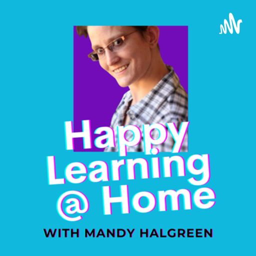 Cover art for podcast Happy Learning @ Home   Tutoring with Mandy