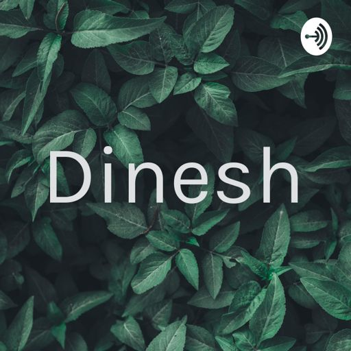 Cover art for podcast Dinesh