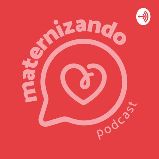Cover art for podcast Podcast Maternizando