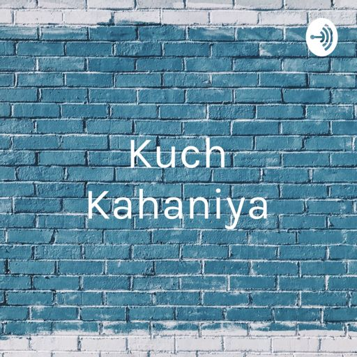 Cover art for podcast Kuch Kahaniya - Aao Milen Zindagi Se