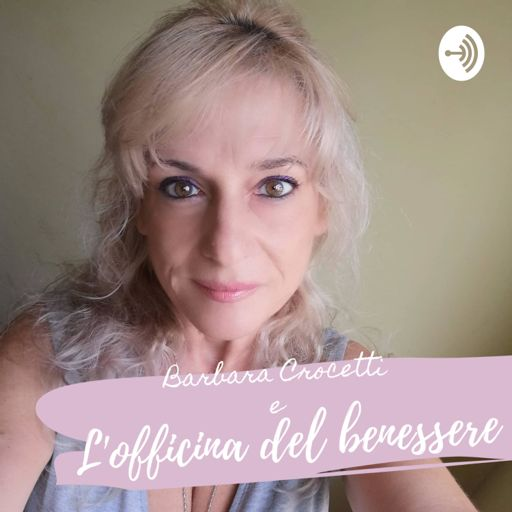 Cover art for podcast L'Officina del benessere