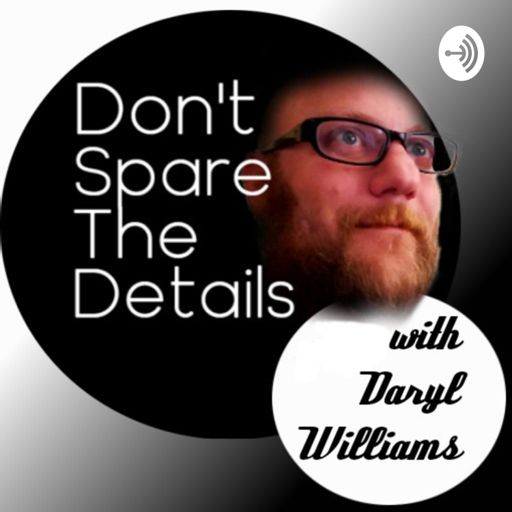 Cover art for podcast Don't Spare The Details