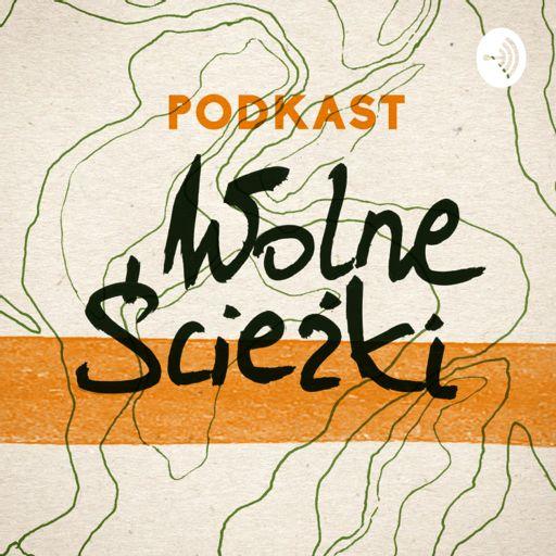 Cover art for podcast Wolne Ścieżki | rozmowy na koniec dnia