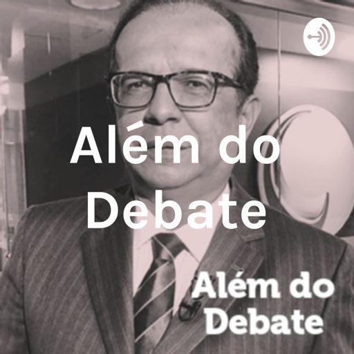 Cover art for podcast Além do Debate