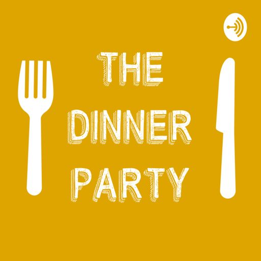 Cover art for podcast The Dinner Party