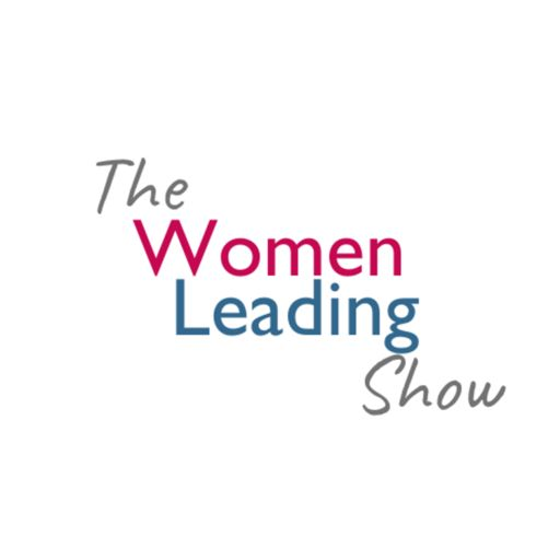 Cover art for podcast The Women Leading Show