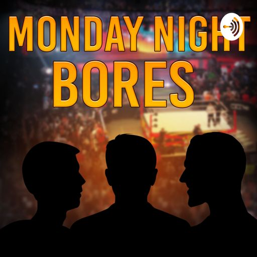 Cover art for podcast Monday Night Bores