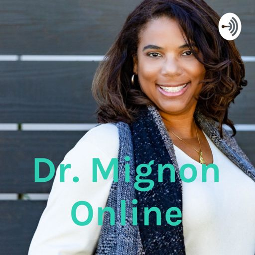 Cover art for podcast  Dr. Mignon Online