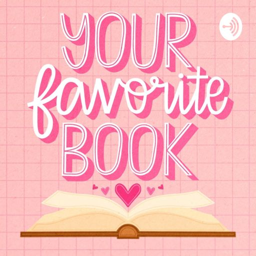 Cover art for podcast Your Favorite Book