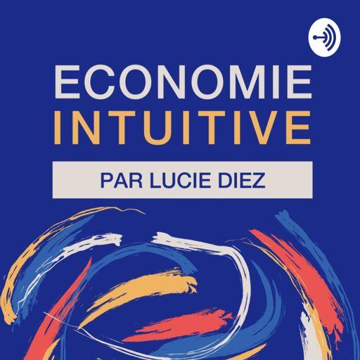 Cover art for podcast Économie intuitive