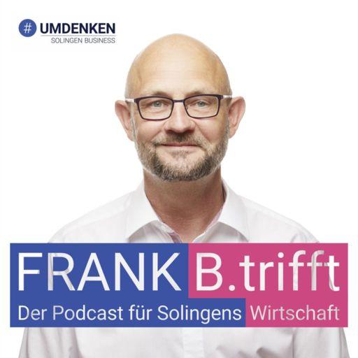 Cover art for podcast FRANK B.trifft - Der Podcast für Solingens Wirtschaft